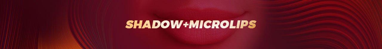 Shadow-microlips